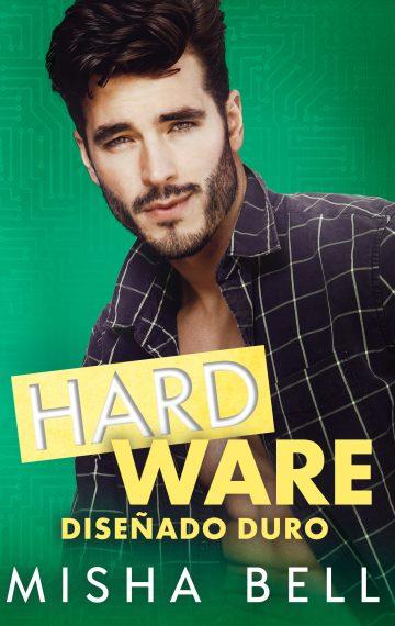 Hard Ware: Diseñado duro